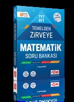 TYT - AYT Temelden Zirveye Matematik Soru Bankası